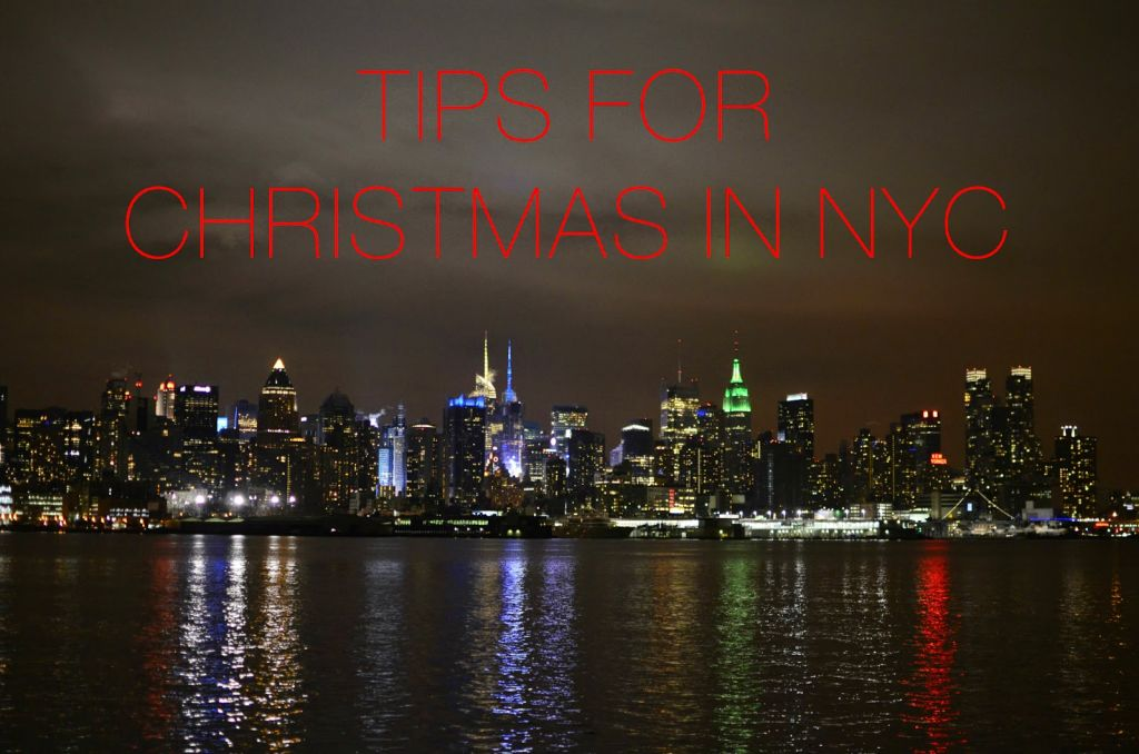 Tips for Christmas in NYC